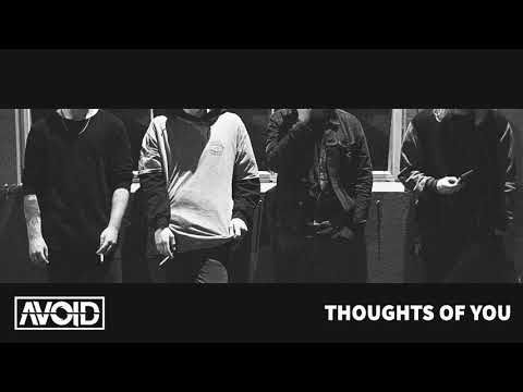Avoid - Thoughts Of You