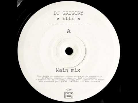 Dj Gregory - Elle (Main Mix).wmv