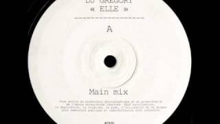 Dj Gregory - Elle (Main Mix).wmv