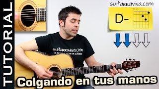Como tocar Colgando en Tus Manos en guitarra Carlos Baute guitarra acústica y criolla