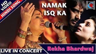 Namak Ishq Ka - Namak Ishq Ka Lyrics | omkara karoake with lyrics Rekha Bhardwaj | Live In Concert