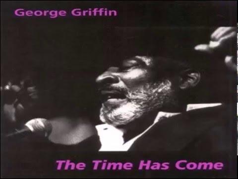 GEORGE GRIFFIN - Happy Birthday Blues