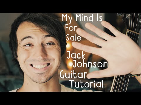 My Mind Is For Sale Jack Johnson Guitar Tutorial  My Mind Is For Sale Guitar Lesson for Beginners!
