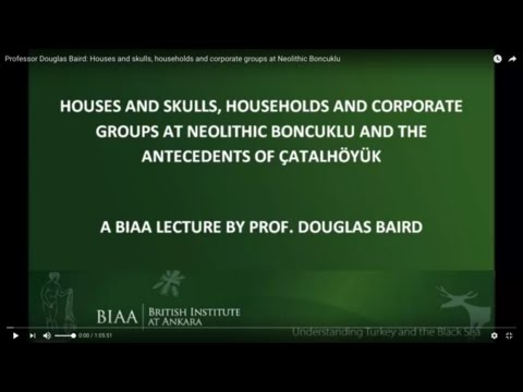 Douglas Baird: Houses and skulls, households and corporate groups at Neolithic Boncuklu
