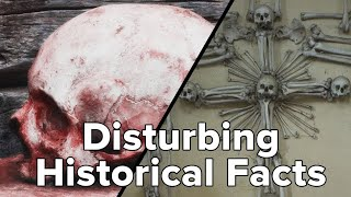 Historical Facts That Will Mess You Up