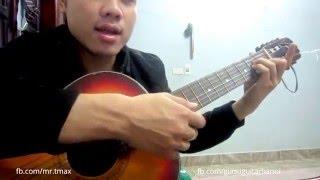 [Guitar] Làm Thế Nào Để Tìm và Chặn Được Hợp Âm Trên Cao Dễ Dàng ★Tú Hoàng Guitar★