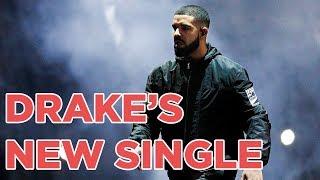Drake New Songs Playlist