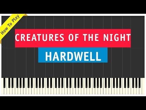 Hardwell ft. Austin Mahone - Creatures Of The Night - Piano Cover (How To Play Tutorial)
