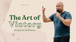 The Art of Victory   Benjamin Robinson   Zion Church San Clemente