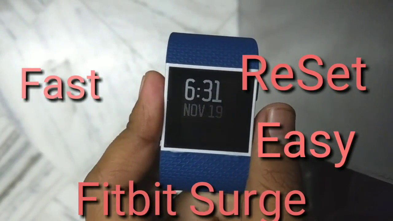How To Reset Fitbit Surge Fast And Easy