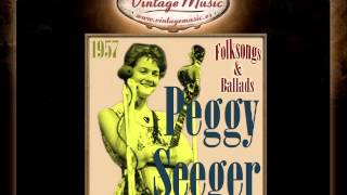 Peggy Seeger -- Madam, I Have Come to Court You