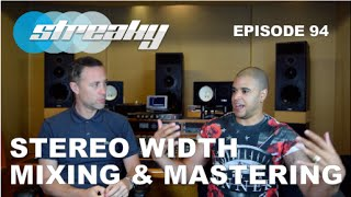 Stereo Width in Mixing & Mastering - Episode #94