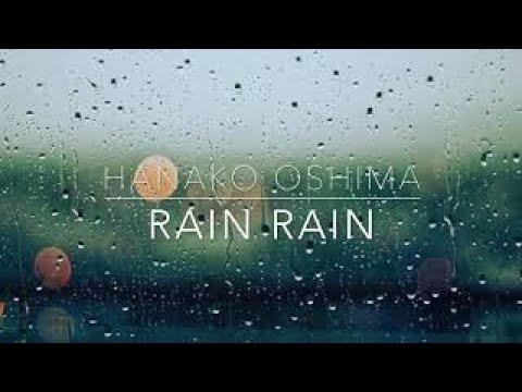 大島花子/RAIN RAIN(Hanako Oshima)