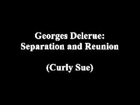 Georges Delerue - Separation and Reunion (Curly Sue OST)