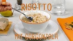 Italien für Zuhause: Cremiges Risotto mit Gorgonzola - Die einfachsten Rezepte der Welt