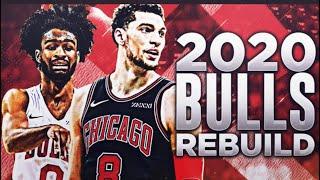 Rebuilding the 2020 Chicago Bulls