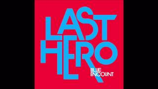 BLUE ENCOUNT 『LAST HERO』