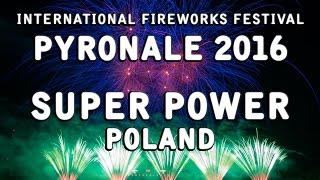 Pyronale 2016: Super Power Fajerwerki - Poland - Feuerwerk - Fireworks - Vuurwerk