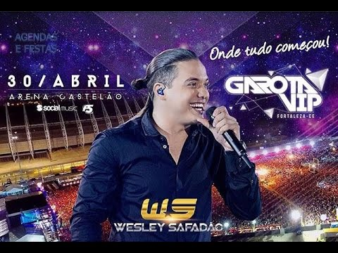Wesley Safadão - Garota VIP Fortaleza 2016 (Show Completo)