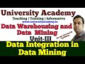 L19: data integration and transformation in data mining | data integration algorithms