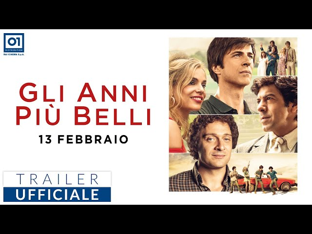 GLI ANNI PIÙ BELLI di Gabriele Muccino (2020) - Trailer Ufficiale HD