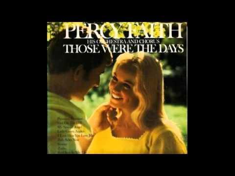 Percy Faith His Orchestra And Chorus – Those Were The Days  - 1969 - Full Vinyl Album