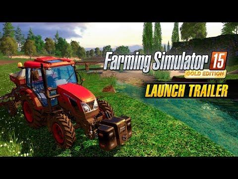 FARMING SIMULATOR 15 GOLD - LAUNCH TRAILER
