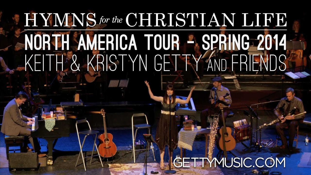 Hymns for the Christian Life, North America Tour - Spring 2014
