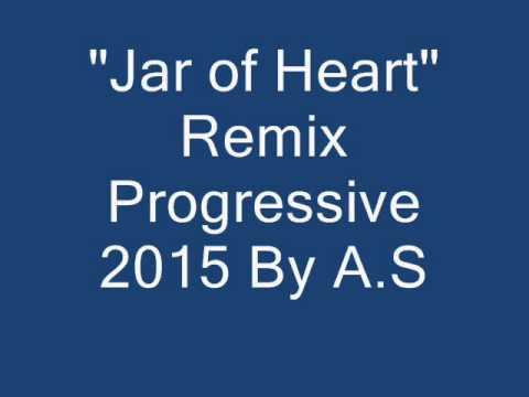 Jar of Heart Remix Progressive 2015 By A.S