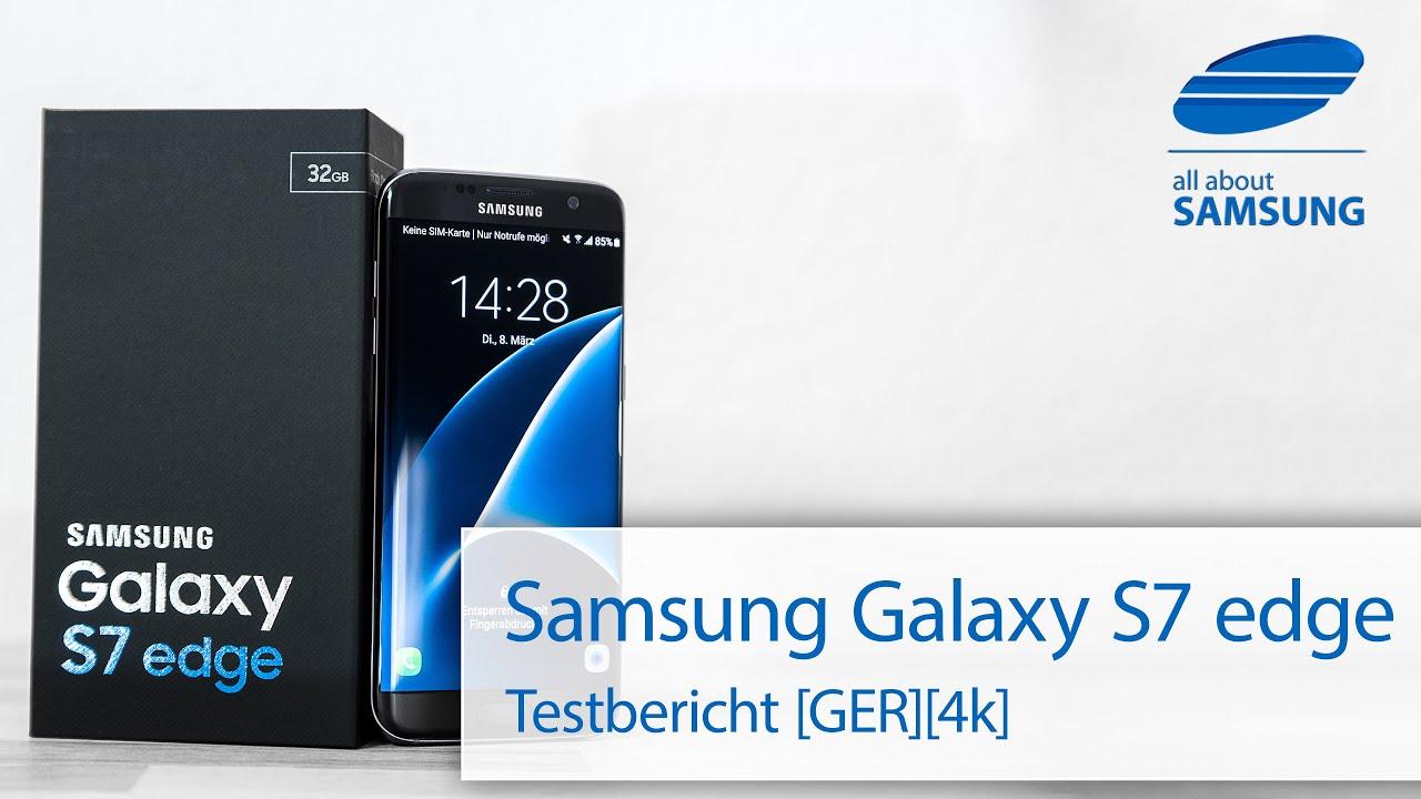 Samsung galaxy s7 edge unboxing deutsch 4k youtube - Samsung Galaxy S7 Edge Test Testbericht Review Deutsch 4k