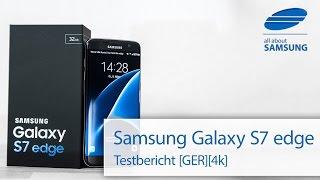 Samsung Galaxy S7 edge Test Testbericht Review deutsch 4k