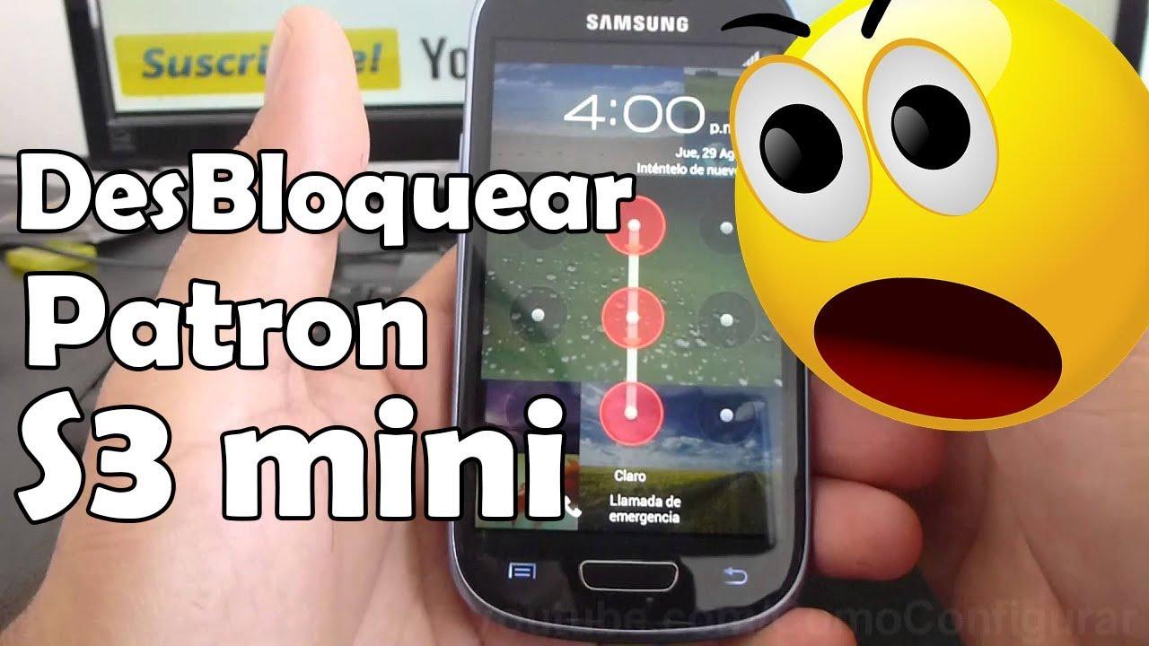 como desbloquear bloqueo por patron samsung galaxy s3 mini i8190 rh youtube com Galaxy S6 Samsung Galaxy Mini 2
