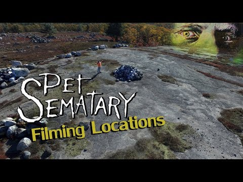 Pet Sematary Filming Locations - Then and Now