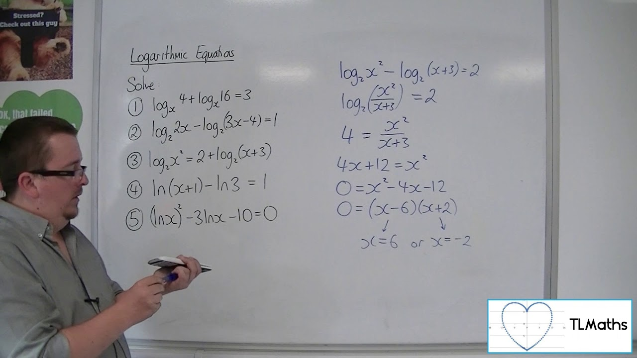 A-Level Maths: F5-08 [Logarithmic Equations: Examples]