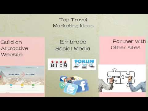 Top Travel Marketing Ideas - How to Attract New Customers Online