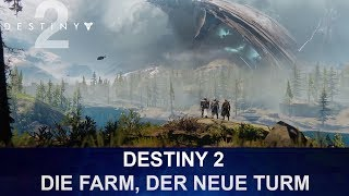 Destiny 2 - Die Farm, der neue Turm - Social Space (German/Deutsch)