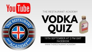 Vodka Quiz: The Restaurant Aca…