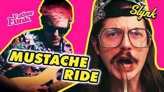Slynk & Father Funk - Mustache Ride (FUNK JAM LOG #029) 🎹🎸🎶