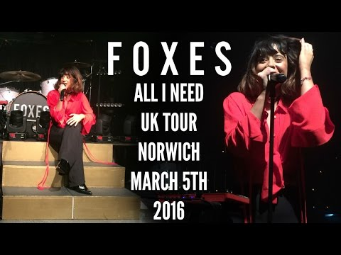 Foxes + RIVRS (Live) | All I Need Tour | The Waterfront, Norwich | 05/03/16
