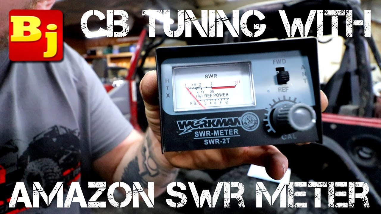 Cb Tuning With Amazon Swr Meter Youtube