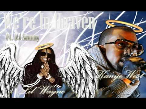 *NEW 2012* Lil' Wayne - We're In Heaven Ft. Kanye West & DJ Sammy  (Prod. By The Trak Addicts)