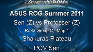 SC2 WoL - ASUS ROG Summer 2011 - Sen vs Protosser - Ro32 Group C - Map 1 - Shakuras Plateau - Sen