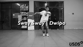 CLASS | Sway Sway - Choreography by Dwipo
