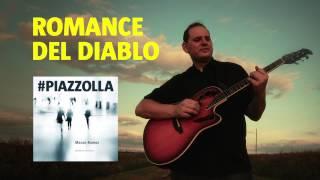 Romance del diablo (Astor Piazzolla) - Guitarra - Mauro Ramos #PIAZZOLLA