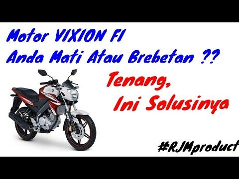 Cara Mengatasi Motor Vixion Fi Mati Atau Pengapian Tidak Stabil