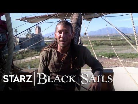 Black Sails  Season 2: Set Tour  STARZ