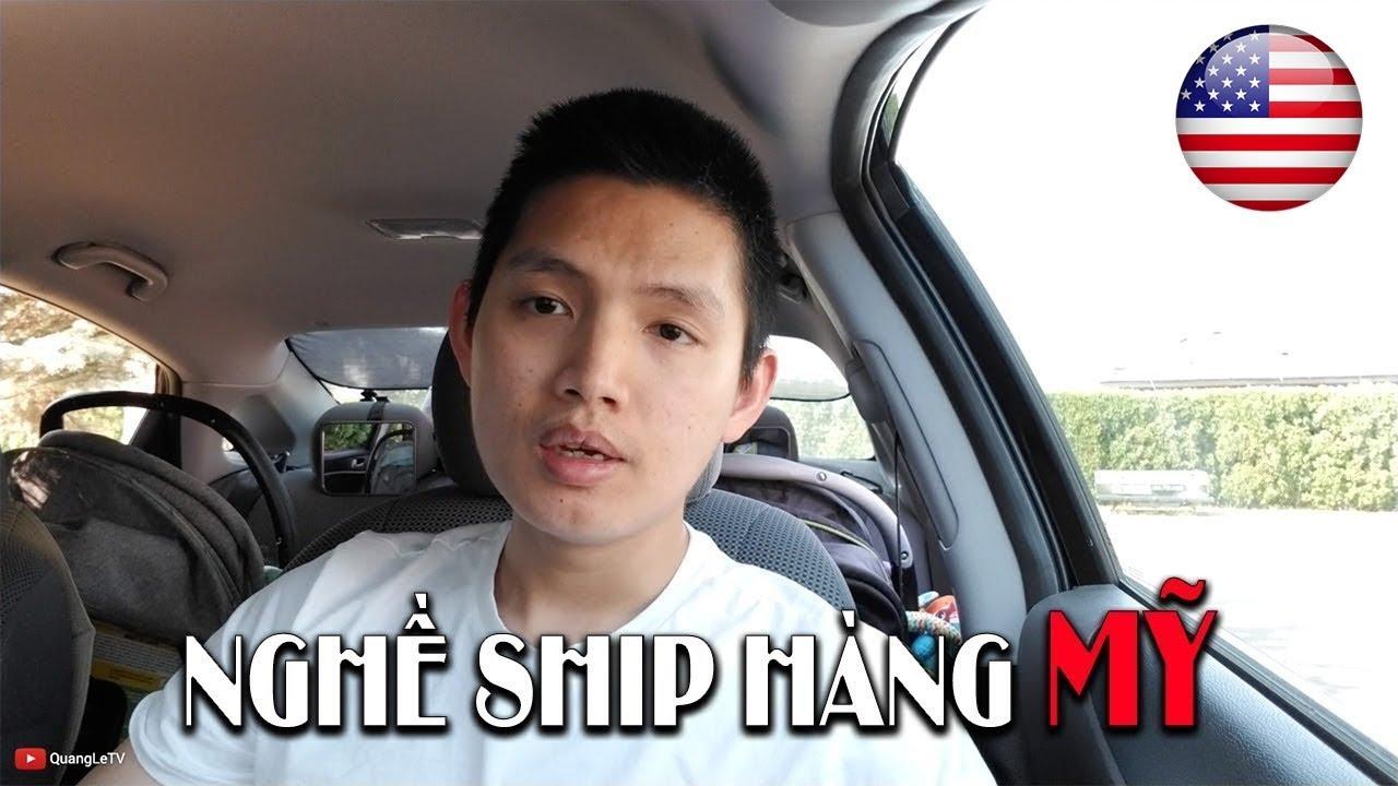 🇺🇸Ship hàng Mỹ #4 ✈️Cách ship hàng từ Mỹ về VN, hàng nào có lời | Quang Lê TV #86