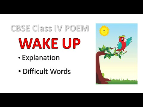 CBSE Class IV Poem Wake up explanation |   CBSE Class 4