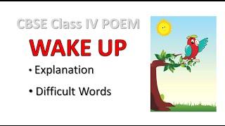 CBSE Class IV Poem Wake up explanation     CBSE Class 4