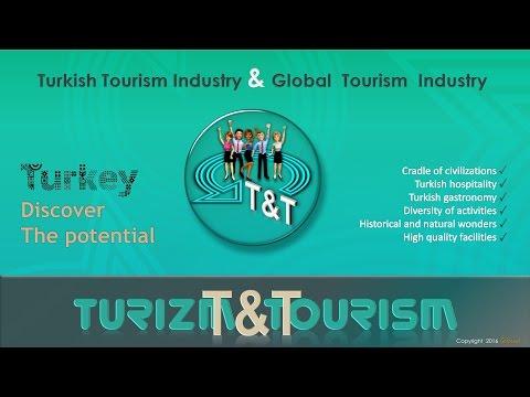 T&T  |  Turizm & Tourism  | Tourism in TURKEY